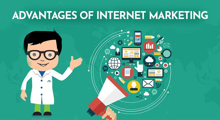 Top 10 Advantages of Internet Marketing for e-Businesses